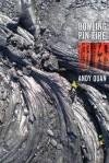 Bowling Pin Fire - Andy Quan