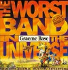 The Worst Band in the Universe - Graeme Base