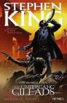 Der dunkle Turm: Der Untergang Gileads (Der dunkle Turm Graphic Novel, #4) - Robin Furth, Richard Ianove, Stephen King, Peter David