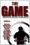 The Game - Sean Ellis, Rick Chesler, Alan Baxter, David Wood, J. Kent Holloway, Rick Nichols, William Meikle, David Sakmyster, R. P. Steeves, R.J. Fanucchi, Nicholas Boving