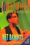 Net Bandits - Michael Coleman