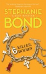 6 Killer Bodies - Stephanie Bond
