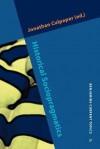 Historical Sociopragmatics - Jonathan Culpeper