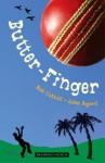 Butter-Finger - Bob Cattell, John Agard, Pam Smy
