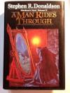 A Man Rides Through (Mordant's Need, #2) - Stephen R. Donaldson