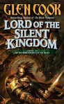 Lord of the Silent Kingdom - Glen Cook