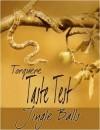 Taste Test: Jingle Balls 1 - Rob Knight, Vic Winter, Kara Larson, C.B. Potts, Angel, Jennifer Joyce