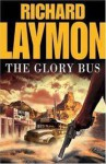 The Glory Bus - Richard Laymon