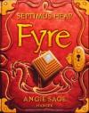 Fyre - Angie Sage, Reiner Pfleiderer