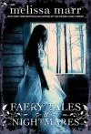 Faery Tales & Nightmares - Melissa Marr