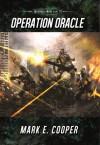 Operation Oracle - Mark E. Cooper