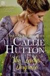 The Lady's Disgrace (Entangled Scandalous) - Callie Hutton