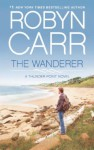 The Wanderer (Thunder Point - Book 1) - Robyn Carr