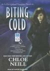 Biting Cold (Chicagoland Vampires #6) - Sophie Eastlake, Chloe Neill