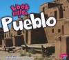 Look Inside a Pueblo - Jenny Moss, Gail Saunders-Smith