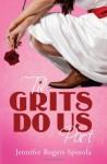 'Til Grits Do Us Part - Jennifer Rogers Spinola