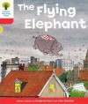 The Flying Elephant (Oxford Reading Tree, Stage 4, More Stories B) - Roderick Hunt, Alex Brychta