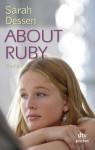 About Ruby: Roman (German Edition) - Sarah Dessen, Gabriele Kosack