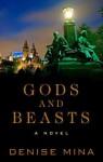 Gods and Beasts - Denise Mina