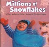 Millions of Snowflakes - Mary McKenna Siddals