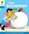The Snowman (Oxford Reading Tree, Stage 3, More Stories A) - Roderick Hunt, Alex Brychta