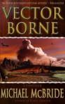 Vector Borne - Michael McBride