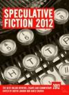 Speculative Fiction 2012 - Justin Landon, Jared Shurin, Sarah Anne Langton, Mur Lafferty