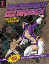Incredible Comic Book Women with Tom Nguyen: The Kick-Ass Guide to Drawing Hot Babes! - Tom Nguyen