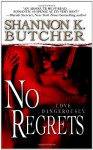 No Regrets - Shannon K. Butcher