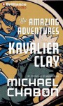 The Amazing Adventures of Kavalier & Clay (Audiocd) - Michael Chabon, David Colacci