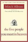 The Five People You Meet In Heaven - Mitch Albom, Erik Singer