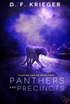 Panthers and Precincts (Faxfire, #1) - D.F. Krieger