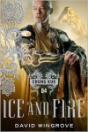 Ice and Fire - David Wingrove