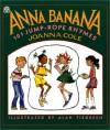 Anna Banana: 101 Jump Rope Rhymes - Joanna Cole, Alan Tiegreen