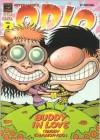 Odio Vol. 4: Buddy enamorado / Hate Vol. 4: Buddy in Love (Odio)/ Spanish Edition - Peter Bagge, Hernán Migoya