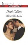 A Debt Paid in Passion - Dani Collins
