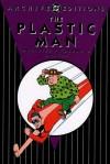 The Plastic Man Archives, Vol. 6 - Jack Cole, Michael T. Gilbert