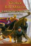 Nawałnica mieczy - krew i złoto (Pieśń lodu i ognia #3.2) - George R.R. Martin, Michał Jakuszewski