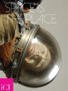 Space Is the Place - Laurie Anderson, Svetlana Boym