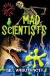 Mad Scientists (Reality Check) - Gill Arbuthnott