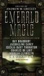 Emerald Magic: Great Tales of Irish Fantasy - Andrew M. Greeley