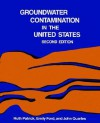 Groundwater Contamination in the United States - Ruth Patrick, John Quarles, Veronica I. Pye