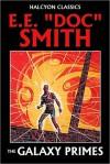 """The Galaxy Primes by Doc Smith - E.E. """"Doc"""" Smith"""