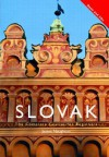 Colloquial Slovak: The Complete Course for Beginners [With Paperback Book] - James Naughton