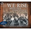 We Rise: Speeches by Inspirational Black Women - Michelle Obama