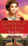Goddess of the Hunt - Tessa Dare
