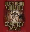 Cemetery Dance (Audio) - Douglas Preston, Lincoln Child, Rene Auberjonois