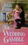 The Wedding Gamble - Julia Justiss