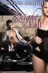Knight Fall - Marina Maddix