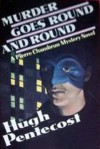 Murder Goes Round and Round - Hugh Pentecost